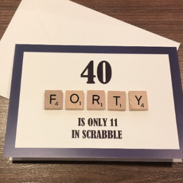 40TH SCRABBLE BIRTHDAY CARD