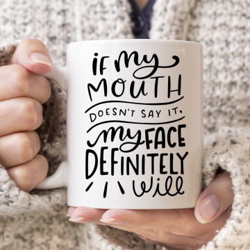 If My Mouth Mug